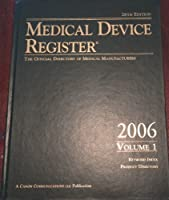 Medical Device Register: The Official Directory of Medical Manufacturers (Medical Device Register (United States))