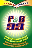 P&G 99 Principles Practices of Procter