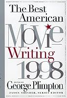 The Best American Movie Writing 1998 (Serial)