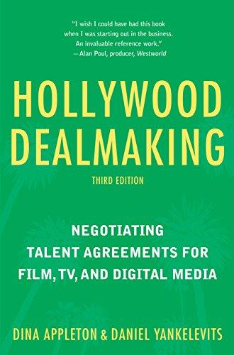Hollywood Dealmaking: Negotiat...