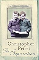 The Separation by Christopher Priest(2004-02-12)