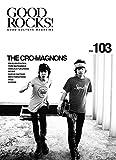 GOOD ROCKS!(グッド・ロックス) Vol.103 画像