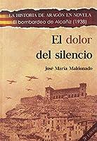 El dolor del silencio : el bombardeo de Alcañiz, 1938