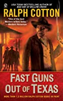 Fast Guns Out Of Texas (Signet Historical Fiction)