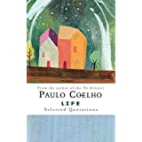 Life: Selected Quotations