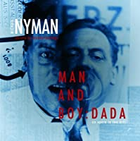 Nyman: Man and Boy - Dada by Michael Nyman Band (2008-07-29)
