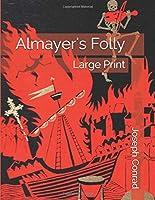 Almayer's Folly: Large Print
