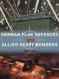 German Flak Defences Vs Allied Heavy Bombers: 1942–45 (Duel) 画像