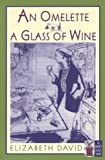 An Omelette and a Glass of Wine (The Cook's Classic Library) 画像