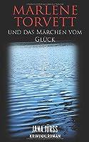 Marlene Torvett und das Maerchen vom Glueck (Mord im Land der tausend Seen)