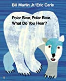 *POLAR BEAR. WHAT DO YOU HEAR?  STG BIG BK (Storytime Giants)