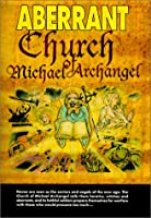 Aberrant Church of Michael Archangel