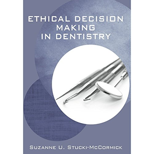 Download Ethical Decision Making in Dentistry 1607951762