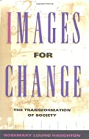 Images for Change: The Transformation of Society