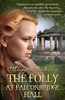 The Folly at Falconbridge Hall by [Andersen, Maggi]