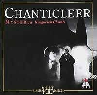 Mysteria-Gregorian Chants by CHANTICLEER (2000-06-21)