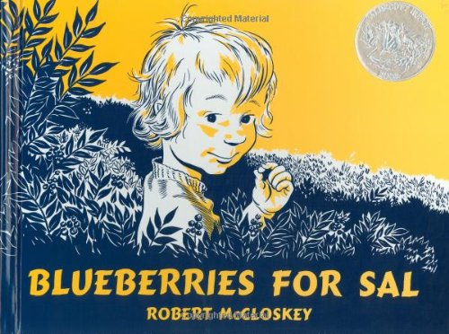 Blueberries for Sal (Viking Kestrel picture books)の詳細を見る