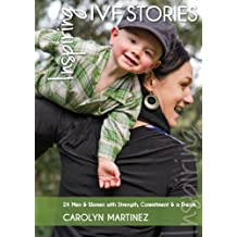 Inspiring IVF Stories: 24 Men And Women With Strength, Commitment And A Dream