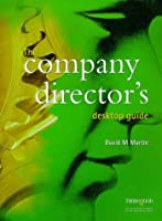 The Company Director's Desktop Guide (Desktop Guide S.)