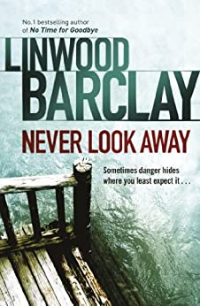 Never Look Away by [Barclay, Linwood]