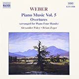 ウェーバー:ピアノ作品全集(5)- 序曲集(4手のためのピアノ編曲)