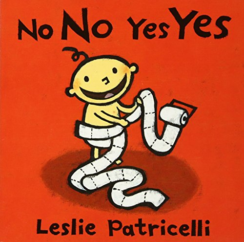 No No Yes Yes (Leslie Patricelli board books)の詳細を見る