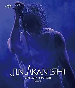 JIN AKANISHI LIVE 2017 in YOYOGI ~Resume~(BRD) [Blu-ray]