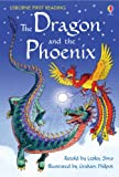 The Dragon and the Phoenix (2.2 First Reading Level Two (Mauve))