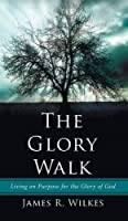 The Glory Walk
