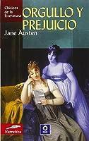 Orgullo Y Prejuicio / Pride and Prejudice (Clasicos De La Literatura/Classics in Literature (Spanish))