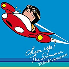 山下達郎「CHEER UP! THE SUMMER」のCDジャケット