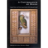 A Convergence of Birds: Original Fiction and Poetry Inspired by the Work of Joseph Cornell