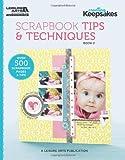 Creating Keepsakes: Scrapbooking Tips & Techniques, Book 2