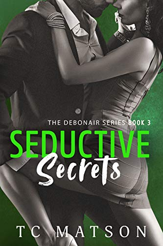Seductive Secrets (The Debonair Series Book 3) (English Edition)