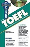 Pass Key to the Toefl: Test of English As a Foreign Language (Barron's Pass Key to the Toefl)