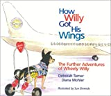 How Willy Got His Wings: The Further Adventures of Wheely Willy 画像