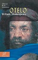 Otelo/ Othello (Clasicos De La Literatura/Classics in Literature (Spanish))