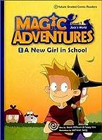 マジック アドベンチャーズ レベル1-1 CD付き (A New Girl in School) 【子ども 英語 教材 コミック リーダー】 e-future Magic Adventures
