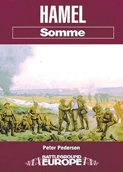 Hamel: Somme (Battleground Europe) by [Pederson, Dr. Peter]