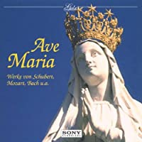 Ave Maria (Werke von  Schubert , Mozart , Bach u , a .)