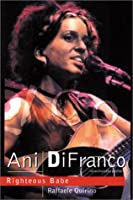 Ani Difranco: Righteous Babe