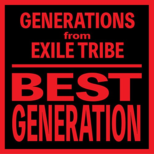 BEST GENERATION (International Edition) GENERATIONS from EXILE TRIBE