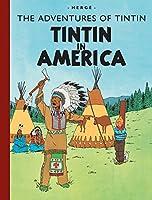 Tintin in America (Adventures of Tintin (Hardcover))