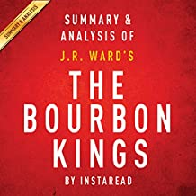 The Bourbon Kings: By J.R. Ward: Summary & Analysis