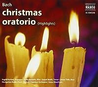 Christmas Oratorio (Highlights)