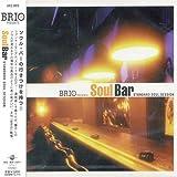 BRIO Presents ソウル・バー~スタンダード・ソウル・セッション ユーチューブ 音楽 試聴