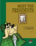 Researching American Presidents: A Thematic Unit of the Research in the Real Classroom Series Primary Level