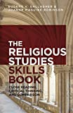 The Religious Studies Skills Book: Close Reading, Critical Thinking, and Comparison