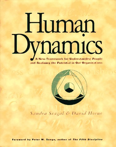 Download Human Dynamics: A New Framework for Understanding People and Realizing the Potential in Our Organizations 1883823064