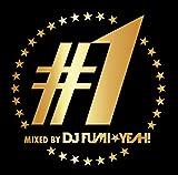 #1・ミックスド・バイ・DJ FUMI★YEAH!